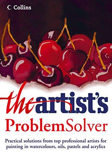 The Artist's Problem Solver (Best Craft Magazine Uk)