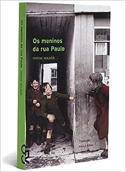 Os Meninos da Rua Paulo: Ferenc Molnar: Amazon.com.br: Livros