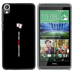 A-type Arte & diseño plástico duro Fundas Cover Cubre Hard Case Cover para HTC Desire 820 (Seis meses de vacaciones - Gracioso)