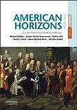 American Horizons: U.S. History in a Global Context, Volume I: 1