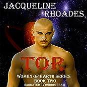 Tor: Women of Earth Series, Volume 2  | Jacqueline Rhoades