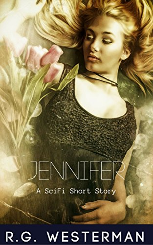 Jennifer: A SciFi Short Story