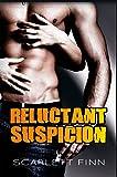 Reluctant Suspicion