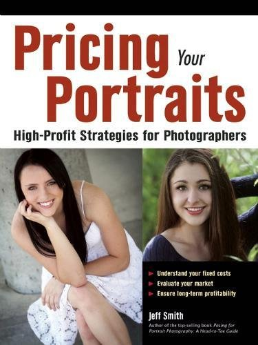 Pricing Your Portraits: High-Profit Strategies for Photographers pdf epub