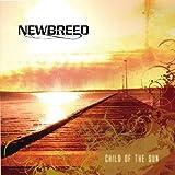 Child of the Sun by Newbreed