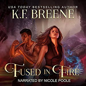 Fused in Fire Audiobook