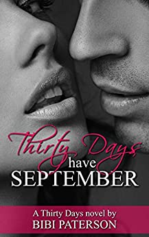 Thirty Days Have September by [Paterson, Bibi]