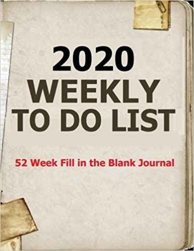 Book 2020 Weekly To Do List: Easy to use and see at a glance this weekly to do list will help you plan for activities in 2020. Checklist for your planning that can keep you focused and organized.