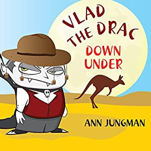 Vlad the Drac Down Under Audiobook