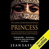 Princess: A True Story of Life Behind the Veil in