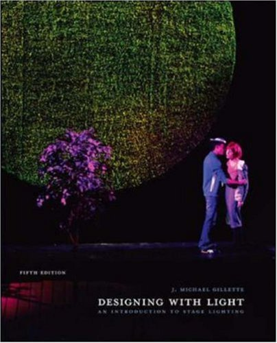 Designing with Light by J. Michael Gillette (2007-01-09)