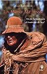 La mort métisse. Récits fantastiques d'Amérique du Sud par Labrousse