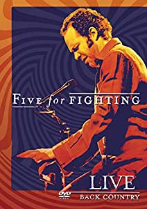 Five For Fighting: Live - Back Country