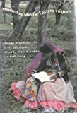 Women in Middle Eastern History : Shifting Boundaries in Sex and Gender, Keddie, Nikki, 0300050062