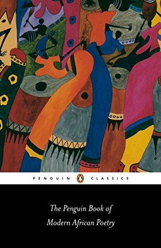 The Penguin Book of Modern African Poetry: Fifth Edition (Penguin Classics)