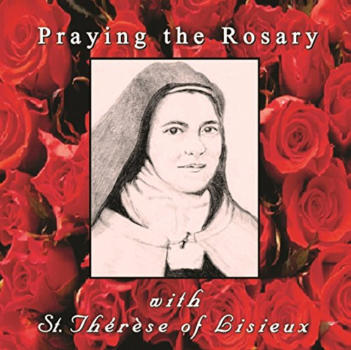 Praying the Rosary with St. Th...