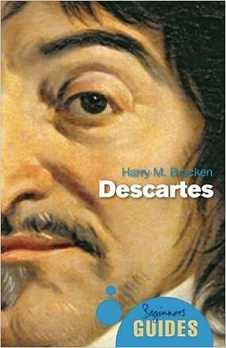 Book Descartes: A Beginner's Guide (Beginner's Guides) by Harry M. Bracken (2010-10-01)