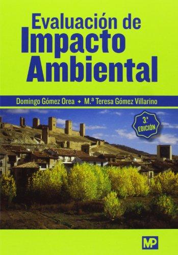 Descargar Libro Evaluación De Impacto Ambiental - 3ª Edición Domingo Gomez Orea