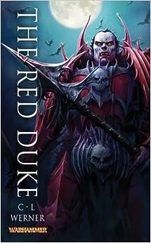 The Red Duke (Warhammer Heroes)