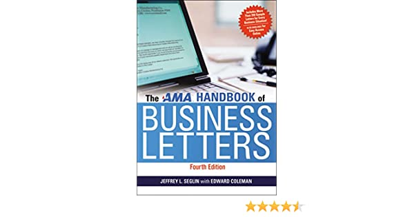 The ama handbook of business letters jeffrey seglin edward coleman the ama handbook of business letters jeffrey seglin edward coleman 9780814420126 amazon books fandeluxe Choice Image
