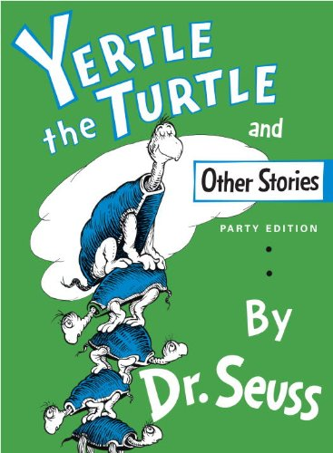 Yertle The Turtle, And Other Stories (Turtleback School & Library Binding Edition) from Econo-Clad Books, Div. of American Cos., Inc.
