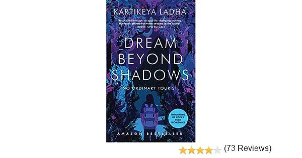 Dream Beyond Shadows: No Ordinary Tourist (English Edition) eBook ...