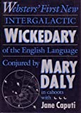 Webster's First New Intergalactic Wickedary of the English Language, Daly, Mary, 0807067334