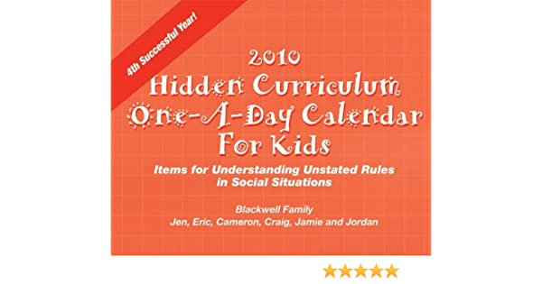 The Hidden Curriculum: Practical Solutions for Understanding Unstated Rules in Social Situations mob