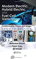 Modern Electric, Hybrid Electric, and Fuel Cell Vehicles: Fundamentals, Theory, and Design, 2nd Edition Front Cover