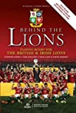 img - for Behind the Lions: Playing Rugby for the British & Irish Lions (Behind the Jersey Series) book / textbook / text book