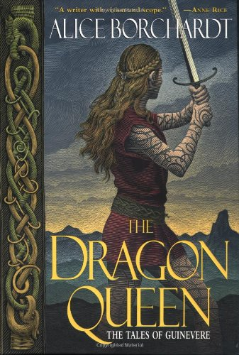 The Dragon Queen (Tales of Guinevere Band 1)
