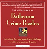 The Little Book of Bathroom Crime Puzzles, M. Diane Vogt, 1592332064