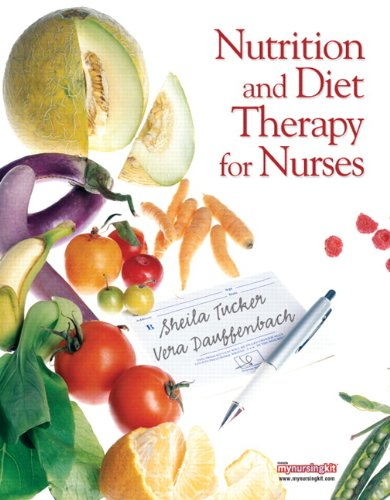 Nutrition and Diet Therapy for Nurses by Pearson