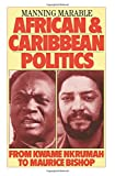 African and Caribbean Politics from Kwame Nkrumah