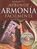 Primer Nivel: Aprende Armonia Facilmente: (Spanish Edition of Step One - Teach Yourself Harmony)