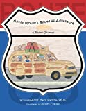 Annie Mouse's Route 66 Adventure: A Photo Journal (The Adventures of Annie Mouse Book 5)