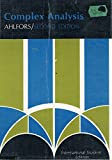 img - for COMPLEX ANALYSIS: AN INTRODUCTION TO THE THEORY OF ANALYTIC FUNCTIONS ON ONE COMPLEX VARIABLE (INTERNATIONAL SERIES IN PURE AND APPLIED MATHEMATICS) book / textbook / text book