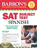 Barron's SAT Subject Test: Spanish with Audio CDs, 3rd Edition