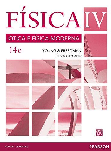 Física VOL IV - Ótica e Física Moderna: Volume 4