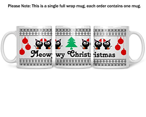 Meowy Christmas Wrap Around Mug - 11oz Ceramic Coffee Cup - Xmas Gift for Family and Friends - Funny Secret Santa - Christmas Holiday Gifts - By CBT Mugs