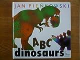 ABC Dinosaurs, Jan Pienkowski, 0525674888
