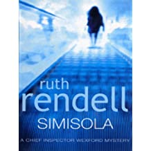 Simisola: A Chief Inspector Wexford Mystery