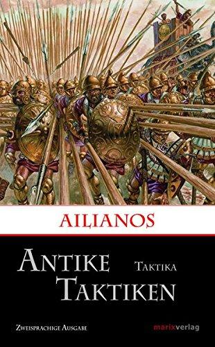 Antike Taktiken / Taktika: Zweisprachige Ausgabe (Kleine historische Reihe)