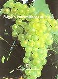 Plagas y Enfermedades de la Vid, R. C. Pearson, 847114607X
