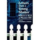 Letters from a Young Shaker: William S. Byrd at Pleasant Hill