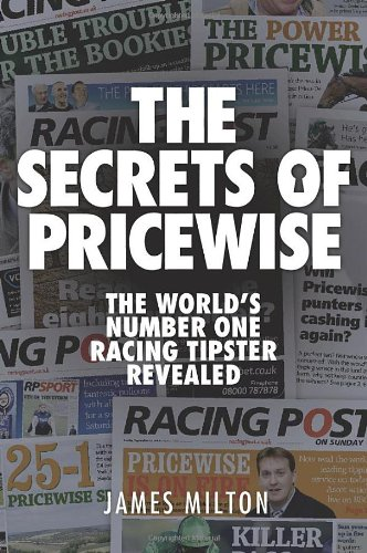 Read Online The Secrets of Pricewise: The World's Number One Racing Tipster Revealed pdf