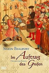 Im Auftrag des Grafen: Historischer Roman