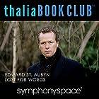 Thalia Book Club: Lost for Words by Edward St. Aubyn Rede von Edward St. Aubyn Gesprochen von: Francine Prose, Paul Morris
