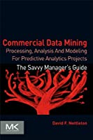 Commercial Data Mining Front Cover