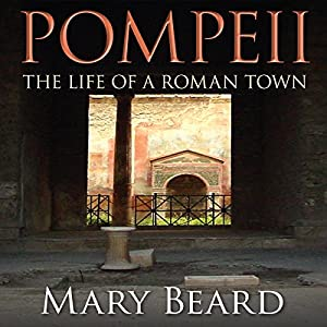 Pompeii - The Life of a Roman Town Audiobook